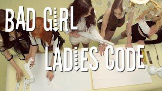 Ladies Code (레이디스 코드) - Bad Girl (나쁜 여자) Sub. Español