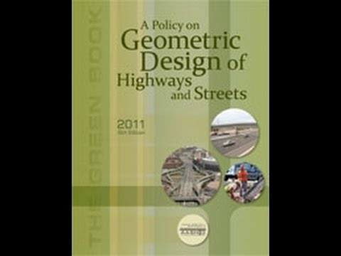 "The AASHTO ""Green Book"" -- A Policy on Geometric Design of Highways and Streets, 6th Edition"