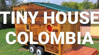 ▷ Tiny House Colombia ✅ Tour Guiado 【 Interior Y Exterior 】
