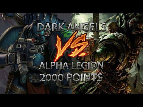 Dark Angels Vs Alpha Legion 2000 Point Warhammer 40k Battle Report
