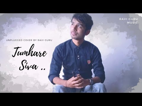 Tumhare Siva Kuch Na Chahat Karenge | Tum Bin | Unplugged Cover | Hindi Song | Ravi Guru