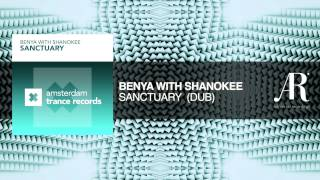 Benya with Shanokee - Sanctuary (Dub)