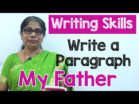 How to Write a Paragraph about My Father in English | Composition Writing  | Reading Skills