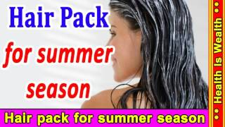 hair pack for summer season - How To Get Silky Smooth Shiny Hair at home |