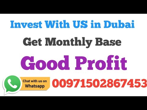 Invest In Dubai, Investment In Dubai, Invest With US In Dubai Get Monthly Base Good Profit.