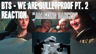 """BTS - We Are Bulletproof Pt. 2 MV Reaction (Non-Kpop Fan) """"Amazing Dances"""""""