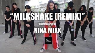 Kelis - MIlkshake (Dawin Remix)   Nina Mixx Choreography (concept)   Malaysia Dance Scene