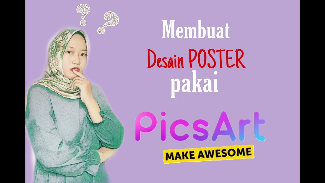 Tutorial Cara Membuat Desain Poster di Android pakai aplikasi PicsArt