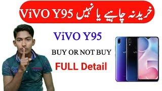 Vivo Y95 Buy or not buy Full Detail||Vivo Y95 Full specification