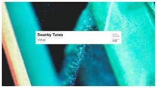 Swanky Tunes - Virus