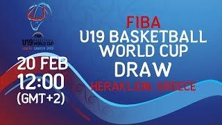Draw - FIBA U19 Basketball World Cup 2019