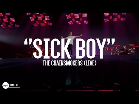 ► The Chainsmokers - Sick Boy (LIVE)
