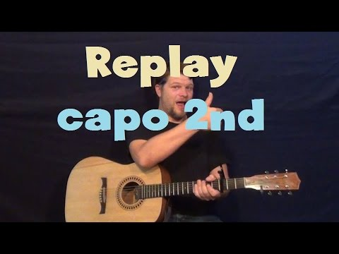 Replay (Zendaya) Easy Guitar Lesson Easy Strum Capo 2nd Fret with Chords and Licks How to Play