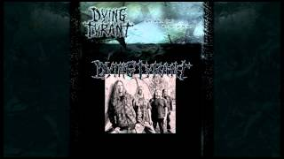 Dying Tyrant - Concepting Damnation [Death Thrash Metal|