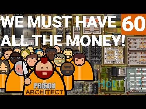 Prison Architect 2.0 - Ep 60 - Building Up The Money -  Let's Play