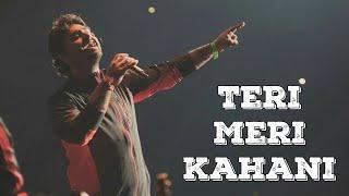 Teri Meri Kahaani | Gabbar Is Back | ARIJIT SINGH LIVE