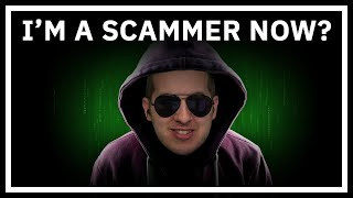 Scamming Scammers By Being A Scammer?