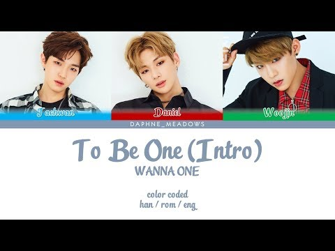 Free Download Wanna One (워너원) – To Be One (intro) (color Coded Han/rom/eng Lyrics) Mp3 dan Mp4