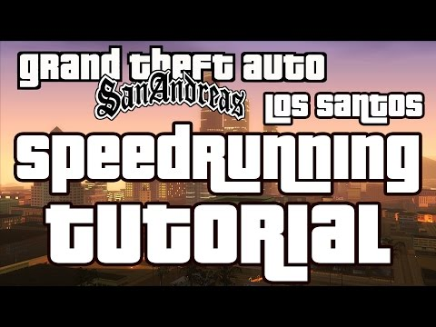 GTA San Andreas Speedrun Tutorial - Los Santos