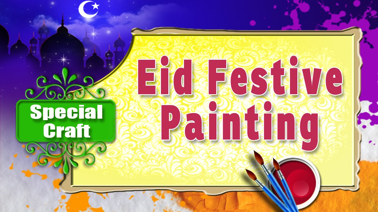 Eid Special Painting For Kids - \