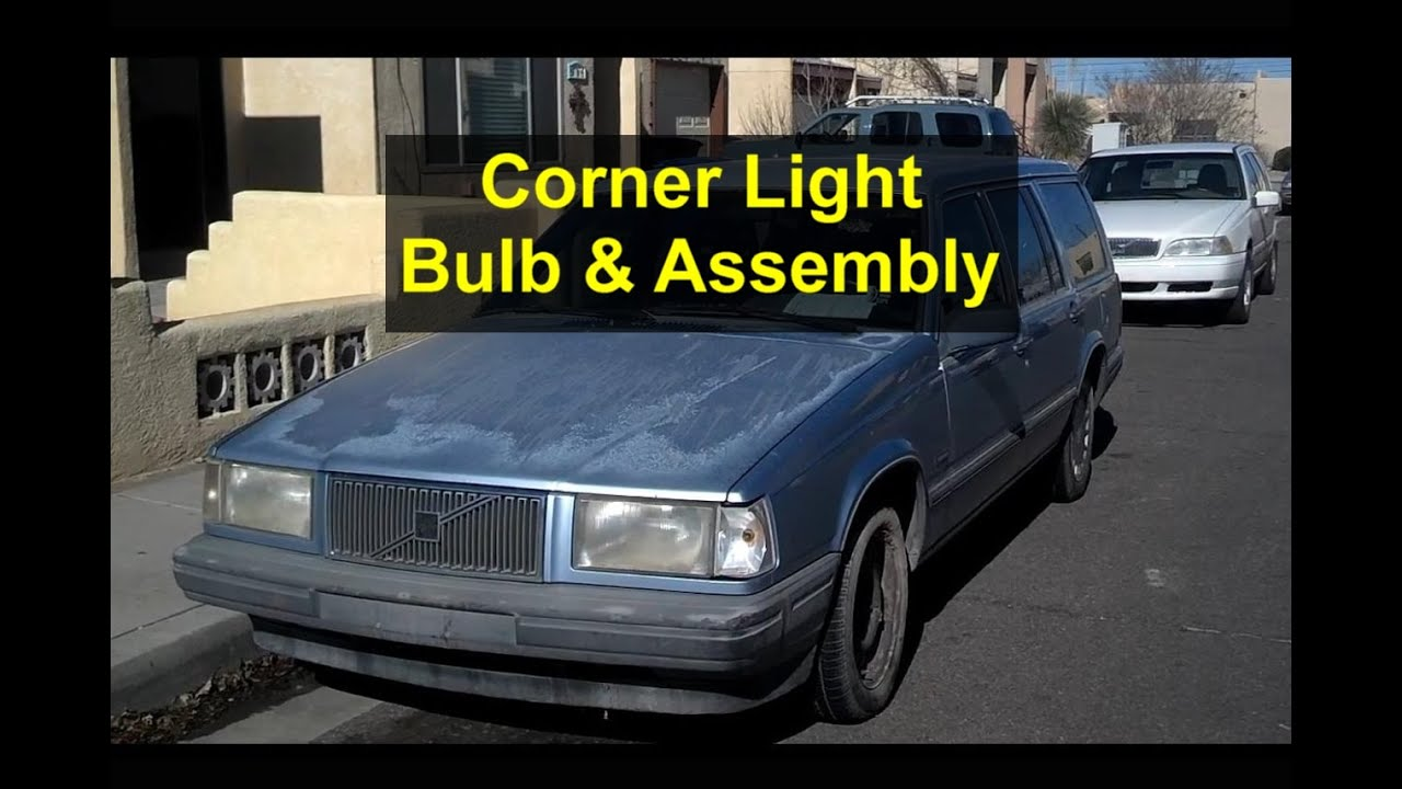 small resolution of corner light bulb and assembly replacement volvo 740 940 etc votd