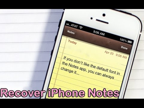 How To Recover Deleted Notes On Iphone