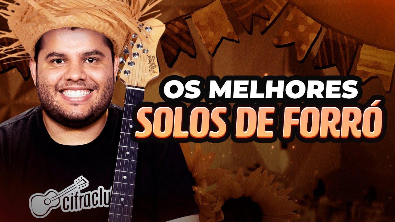 OS MELHORES SOLOS DE FORRÓ NA GUITARRA PARA FESTA JUNINA