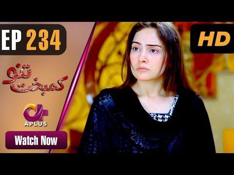 Kambakht Tanno - Episode 234 - Aplus ᴴᴰ Dramas