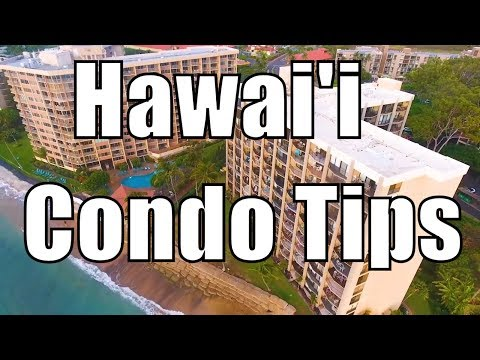 Condo Buying Tips - From A Hawaii Real Estate Agent ~ Call 808-298-2030