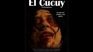 EL CUCUY: THE BOOGEYMAN - SHORT FILM - (2012)