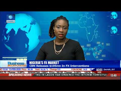 CBN Releases $195m In FX Interventions | Business Incorporated |