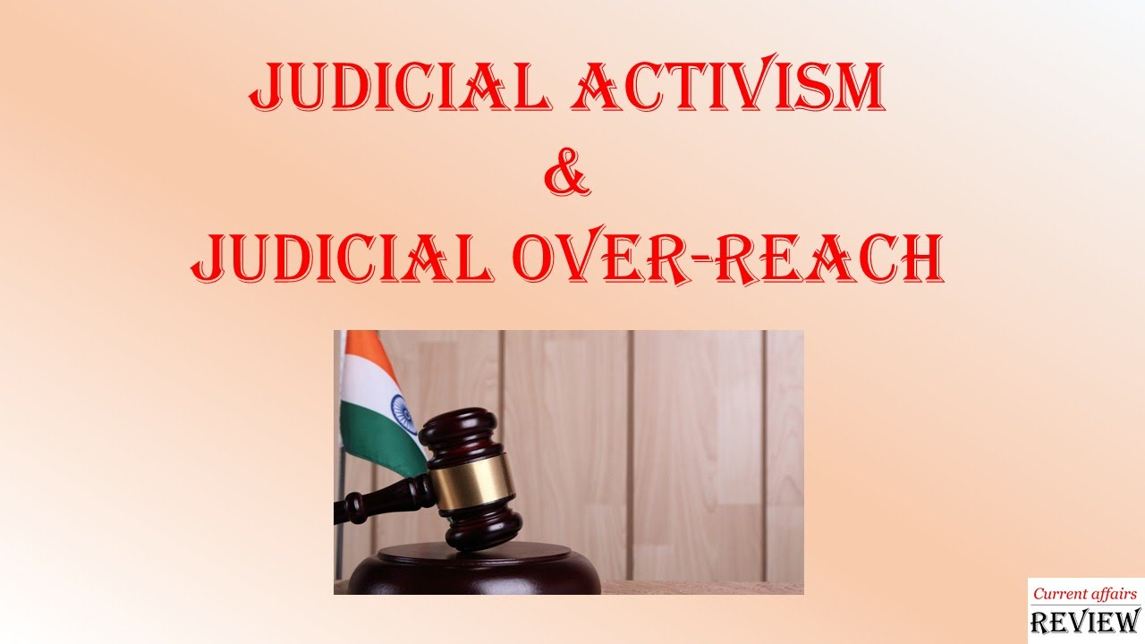 current affairs review sample video judicial activism current affairs review sample video judicial activism