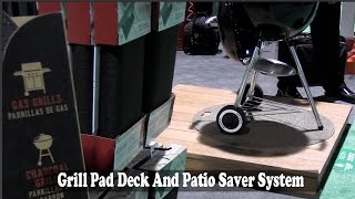 #GrillPad Deck Protection System: By John Young of the Weekend Handyman