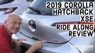 2019 Toyota Corolla Hatchback XSE Manual Trans ride along review w/ Gary Pollard The Fist Pump Guy