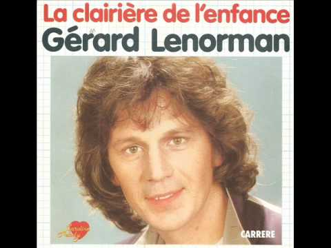 Gerard Lenorman - La clairière de l'enfance