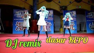 DJ remix full bass_dasar kepo remix#dance cosplayer