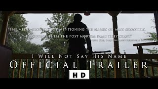 I Will Not Say His Name (Official Trailer)