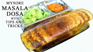 ಮೈಸೂರು ಮಸಾಲಾ ದೋಸೆ | Special Mysore masala dosa recipe with Tips and tricks on how to make it easily