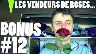 NORMAN / BONUS#12 - LES VENDEURS DE ROSES...