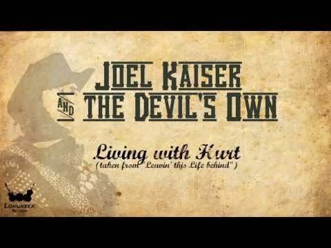 Joel Kaiser & The Devil's Own - Livin' with Hurt (with lyrics, 1080p) - Longneck Records