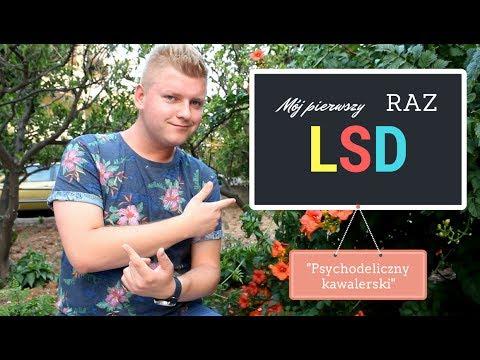 LSD - MÓJ PIERWSZY RAZ | PSYCHODELICZNY KAWALERSKI - Narkotrip #5