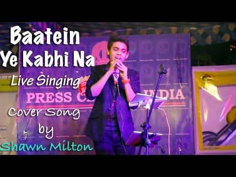 Baatein Ye Kabhi Na Live Performance by Shawn Milton at Press Club Of India