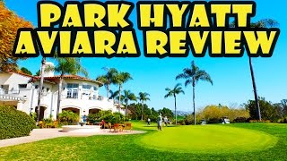 Park Hyatt Aviara Resort Review