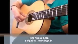 Rừng Xưa Đã Khép ( Sáng tác : Trịnh  Công Sơn ) Guitar