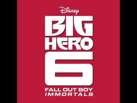 Fall Out Boy Immortals (End Credit Version From Big Hero 6) HD