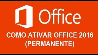 COMO ATIVAR OFFICE 2016( PERMANENTE)