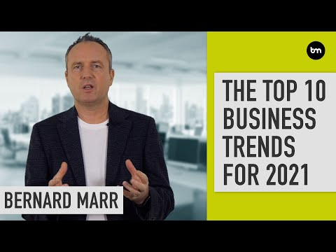 The 10 Biggest Business Trends For 2021
