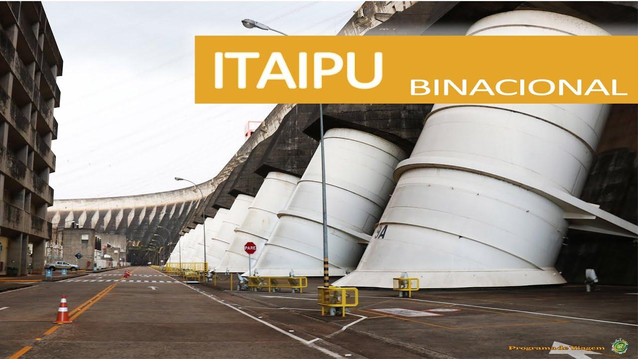 29088cb6621 ITAIPU BINACIONAL - A Maior Geradora de Energia Limpa e Renovável do Planeta
