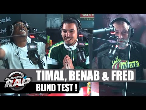 Youtube: Gros BLIND TEST avec TIMAL, BENAB et FRED! #PlanèteRap