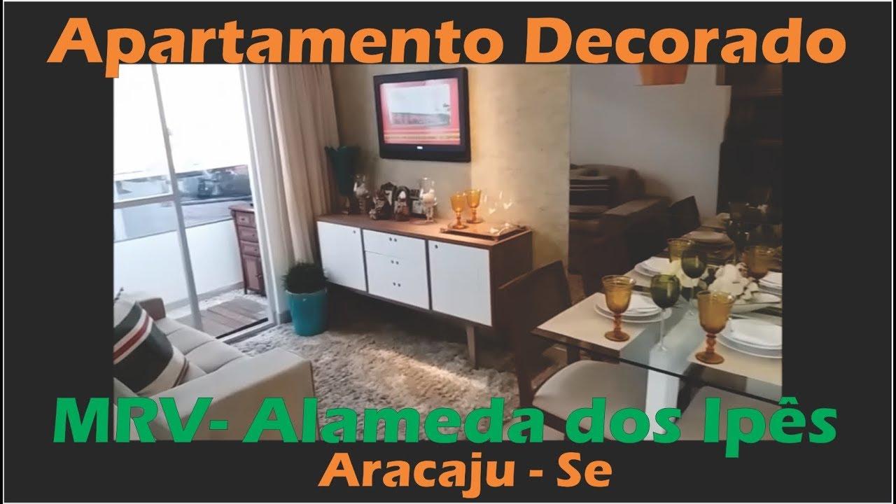 AP MRV Decorado - Alameda dos Ipês Aracaju - YouTube